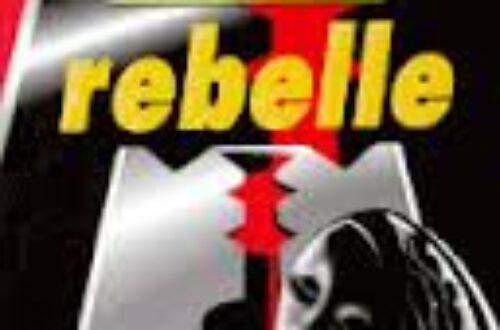 Article : Rebelle, cette femme l'était